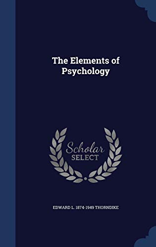 9781340209698: The Elements of Psychology