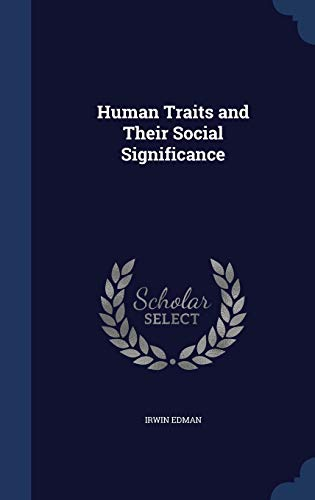 9781340214418: Human Traits and Their Social Significance