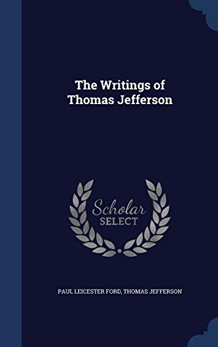 9781340214814: The Writings of Thomas Jefferson