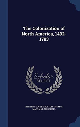 9781340218560: The Colonization of North America, 1492-1783