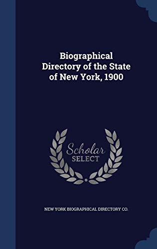 9781340221515: Biographical Directory of the State of New York, 1900
