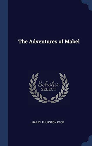 9781340229870: The Adventures of Mabel