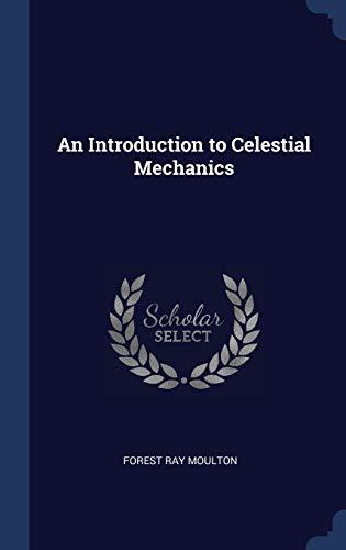 9781340243357: An Introduction to Celestial Mechanics