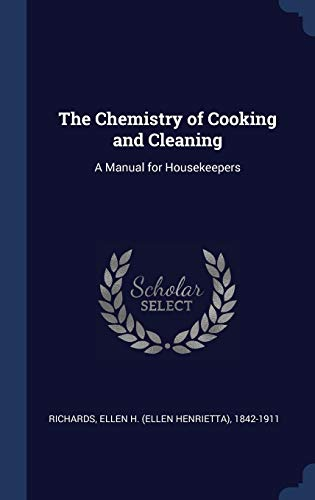 9781340247126: The Chemistry of Cooking and Cleaning: A Manual for Housekeepers