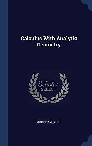 9781340307042: Calculus With Analytic Geometry
