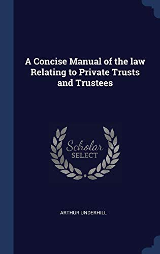 9781340331115: A Concise Manual of the law Relating to Private Trusts and Trustees