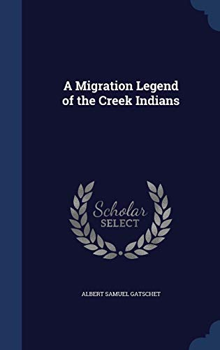 9781340390334: A Migration Legend of the Creek Indians