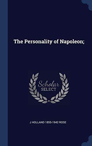 9781340395964: The Personality of Napoleon;