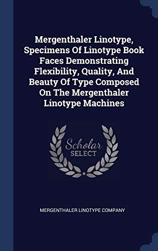 Mergenthaler Linotype, Specimens of Linotype Book Faces: Company, Mergenthaler Linotype