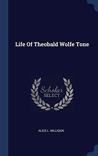 9781340411008: Life Of Theobald Wolfe Tone