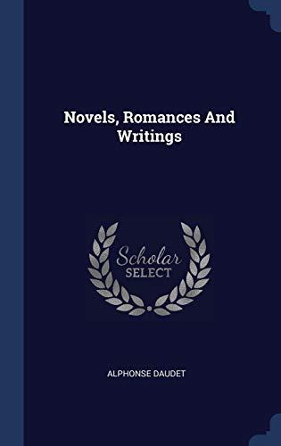 9781340425043: Novels, Romances And Writings