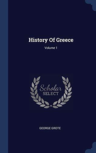 9781340460259: History Of Greece; Volume 1
