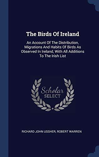 The Birds of Ireland: An Account of: Richard John Ussher,