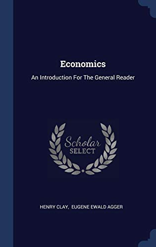 9781340566227: Economics: An Introduction For The General Reader