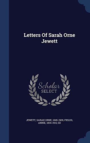 9781340573195: Letters Of Sarah Orne Jewett