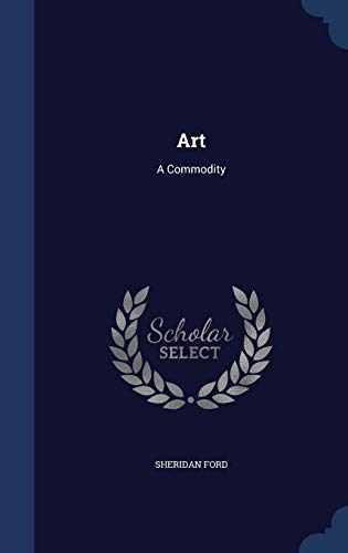 9781340578299: Art: A Commodity