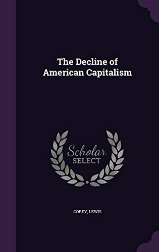 9781340642075: The Decline of American Capitalism