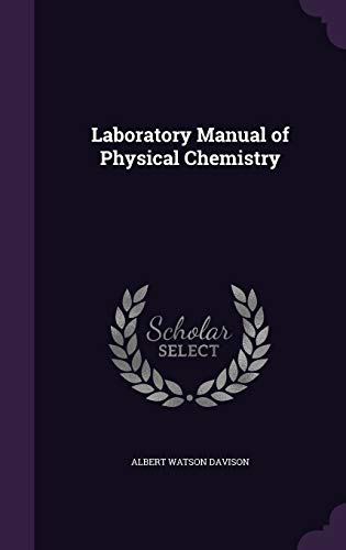 9781340649869: Laboratory Manual of Physical Chemistry
