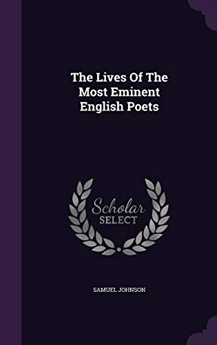 9781340653811: The Lives of the Most Eminent English Poets