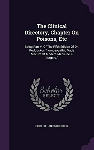 The Clinical Directory, Chapter on Poisons, Etc: