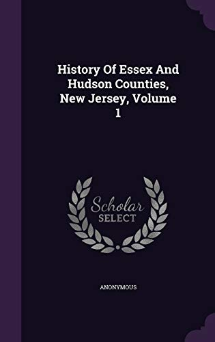 History of Essex and Hudson Counties, New: Anonymous