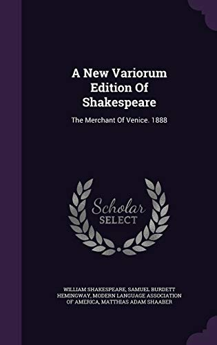 9781340694036: A New Variorum Edition of Shakespeare: The Merchant of Venice. 1888