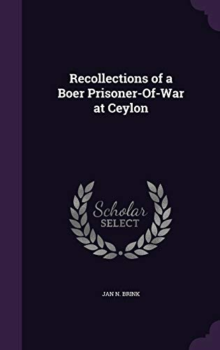 9781340713812: Recollections of a Boer Prisoner-Of-War at Ceylon
