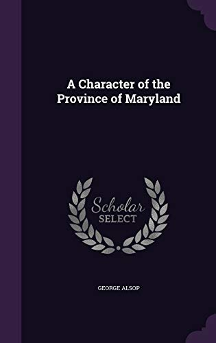 9781340720902: A Character of the Province of Maryland