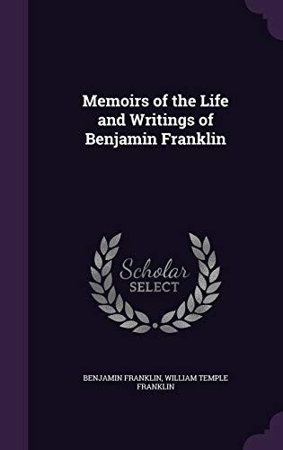 9781340739584: Memoirs of the Life and Writings of Benjamin Franklin