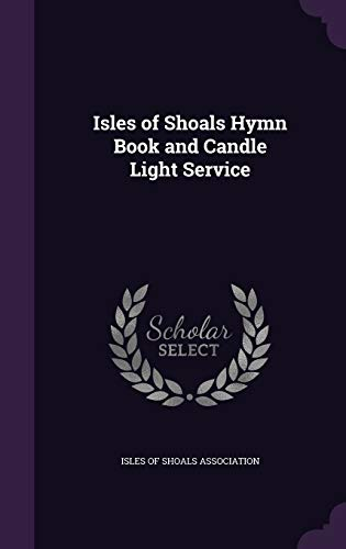 9781340744540: Isles of Shoals Hymn Book and Candle Light Service