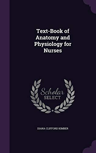 9781340769796: Text-Book of Anatomy and Physiology for Nurses
