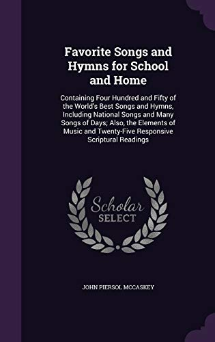9781340772321: Favorite Songs and Hymns for School and Home