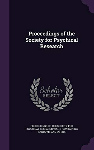 9781340775438: Proceedings of the Society for Psychical Research