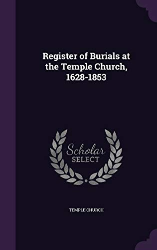 9781340780043: Register of Burials at the Temple Church, 1628-1853