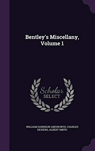 9781340782177: Bentley's Miscellany, Volume 1