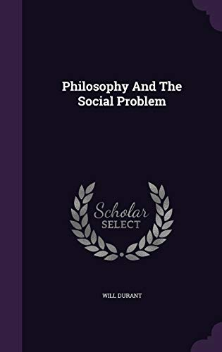 9781340801618: Philosophy and the Social Problem