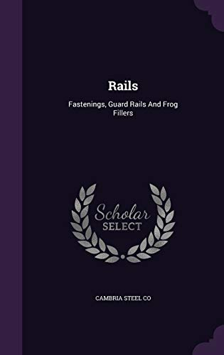 9781340804930: Rails: Fastenings, Guard Rails and Frog Fillers