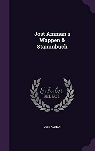 Jost Amman s Wappen Stammbuch (Hardback): Jost Amman