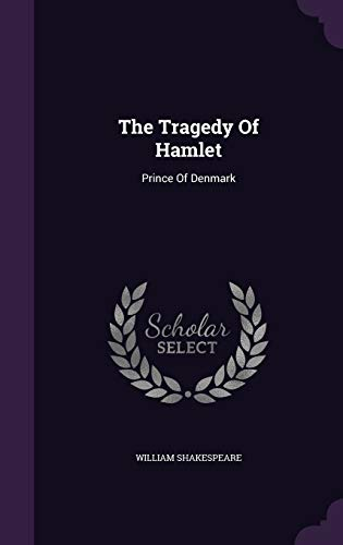 9781340814427: The Tragedy of Hamlet: Prince of Denmark