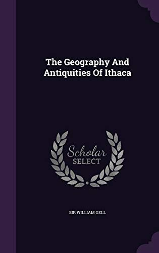 The Geography and Antiquities of Ithaca (Hardback: Gell, Sir William
