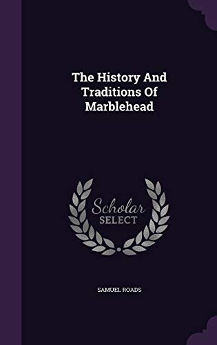 9781340855888: The History and Traditions of Marblehead