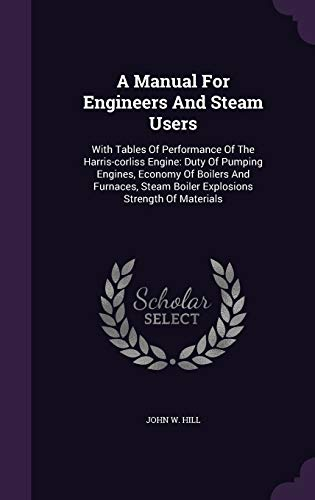 A Manual for Engineers and Steam Users: