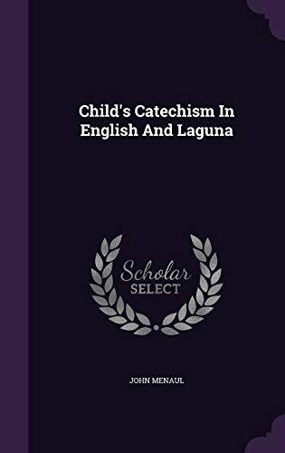 9781340880200: Child's Catechism in English and Laguna