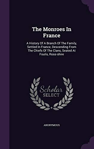 The Monroes in France: A History of: Anonymous