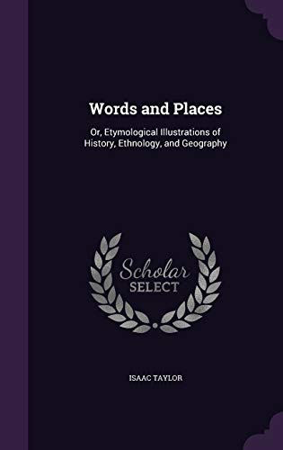 9781340895921: Words and Places: Or, Etymological Illustrations of History, Ethnology, and Geography