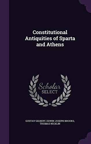 9781340897147: Constitutional Antiquities of Sparta and Athens