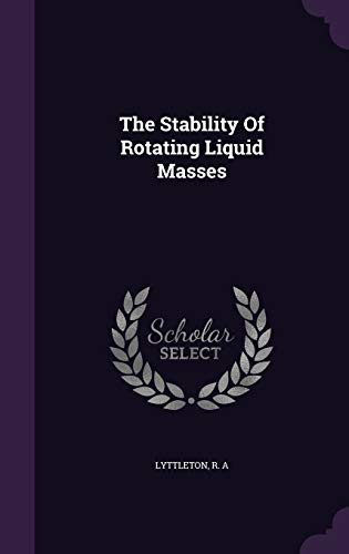 9781340913953: The Stability of Rotating Liquid Masses