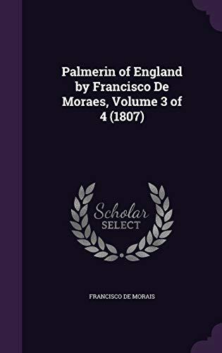9781340933197: Palmerin of England by Francisco de Moraes, Volume 3 of 4 (1807)
