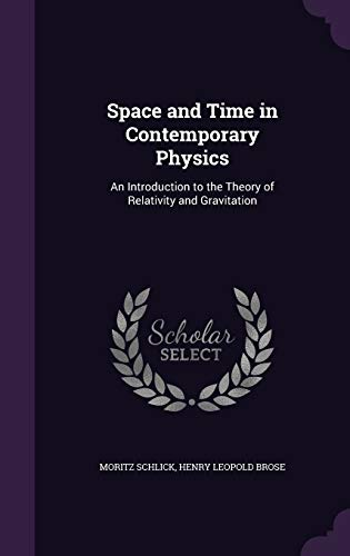 9781340935740: Space and Time in Contemporary Physics: An Introduction to the Theory of Relativity and Gravitation