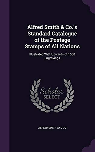 Alfred Smith & Co.'s Standard Catalogue of: Smith and Co,